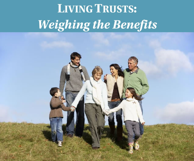 Living Trusts: Weighing the Benefits width=